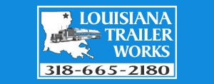 Louisiana Trailer::One of Two Locations in North Louisiana